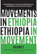Movements in Ethiopia: Ethiopia in Movement, Vol. II