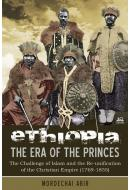 Ethiopia: The Era of the Princes