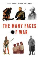 The Many Faces of War