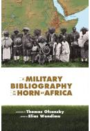 A Military Bibliography of the Horn of Africa