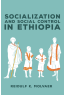 Socialization and Social Control in Ethiopia