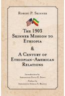 The 1903 Skinner Mission to Ethiopia