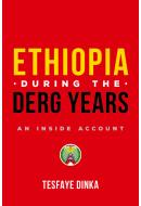 ETHIOPIA: The Derg Years