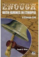 Enough with Famines in Ethiopia
