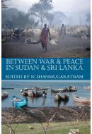 Between War & Peace in Sudan & Sri Lanka