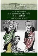 An Introduction to the Economic History of Ethiopia