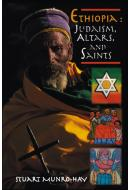 Ethiopia: Judaism, Altars and Saints